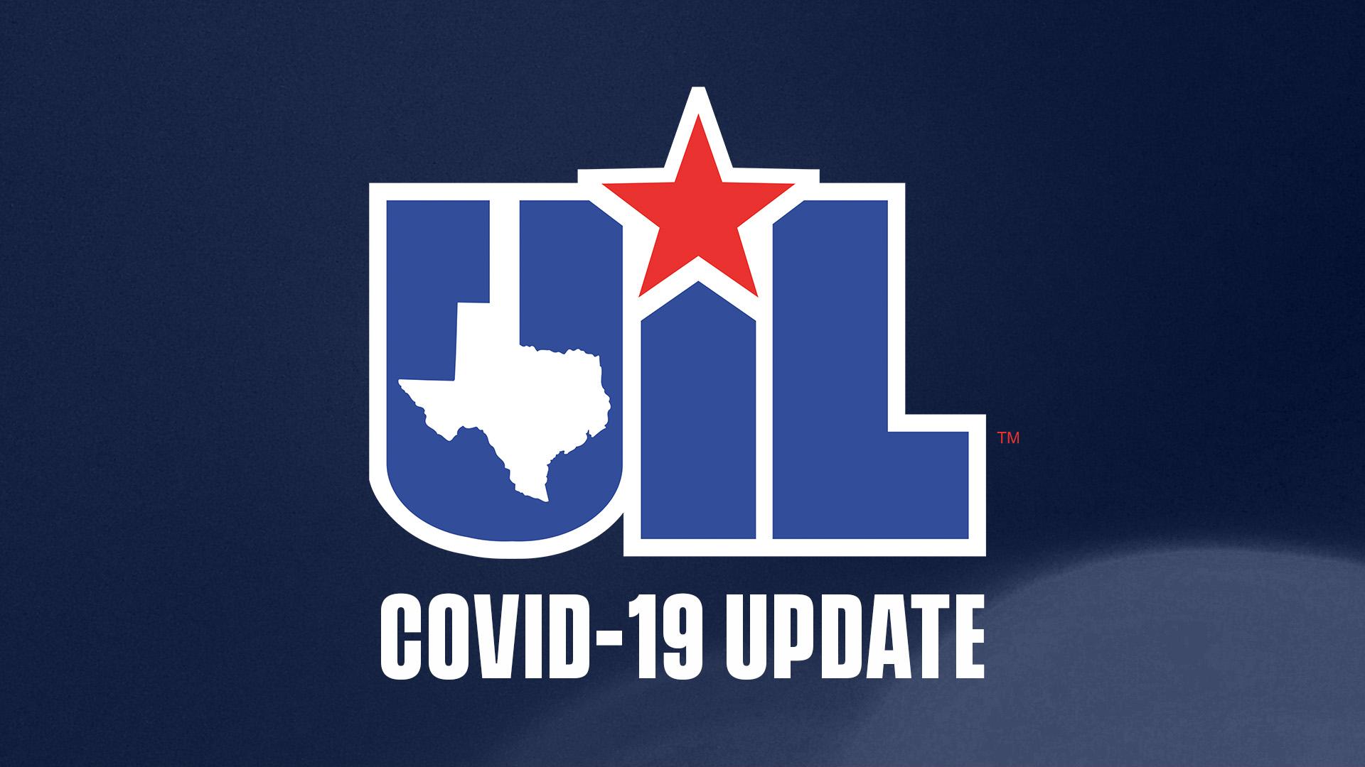 UIL COVID-19 Update